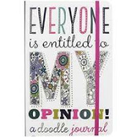Everyone Is Entitled to My Opinion (A Color-Me Journal)