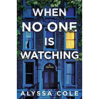When No One Is Watching by Alyssa Cole-Paperback
