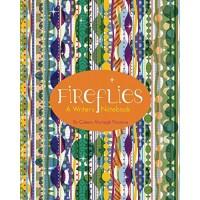 Fireflies: A Writer's Notebook by Coleen Murtagh Paratore - Hardback