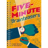 Five-Minute Brainteasers by Fraser Simpson