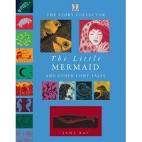 The Little Mermaid and Other Fishy Tales by Jane Ray - Hardback
