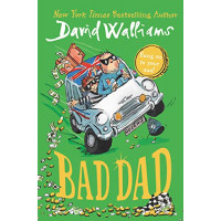 Bad Dad by David Williams