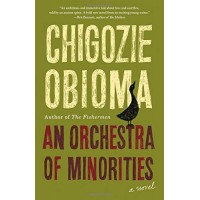 An Orchestra of Minorities by Obioma, Chigozie- Hardback