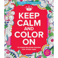 Zendoodle Coloring Presents Keep Calm and Color On by St. Martin's Griffin