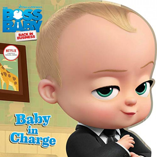 Baby in Charge (The Boss: Back in Business) by Testa, Maggie