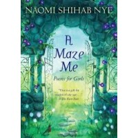 A Maze Me: Poems for Girls- Paperback