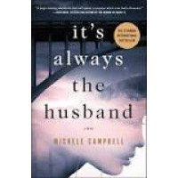 It's Always the Husband by Campbell, Michele