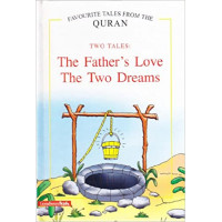 The Father's Love - the Two Dreams Saniyasnain Khan-Hardcover