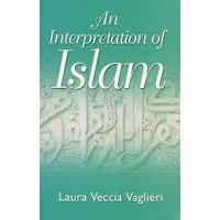 An interpretation of Islam by Laura Veccia Vaglieri