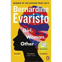 Girl, Woman, Other: WINNER OF THE BOOKER PRIZE 2019 by Bernardine Evaristo- Paperback