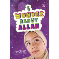 I wonder About Allah by By  Ozkan Oze  Translated by Selma Ayduz- Book 1