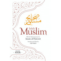 SAHIH MUSLIM (VOLUME 4) WITH THE FULL COMMENTARY BY IMAM NAWAWI
