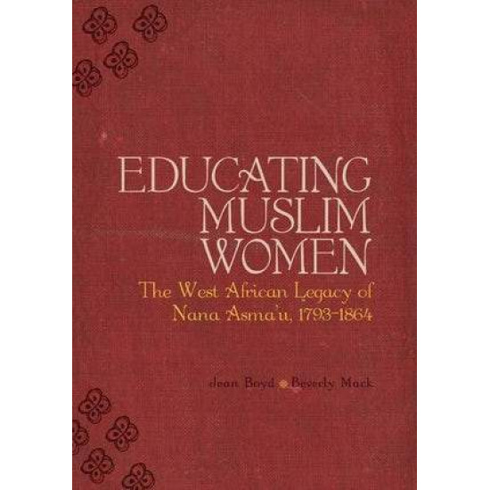 EDUCATING MUSLIM WOMEN By Jean Boyd- Hardback