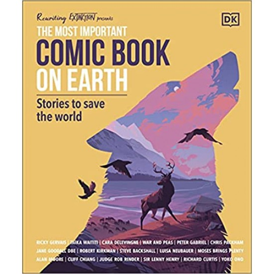 The Most Important Comic Book on Earth: Stories to Save the World (Pre-order until November 1st. 2021