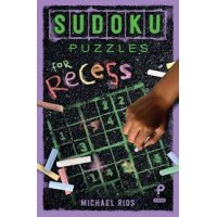 Sudoku Puzzles for Recess by Rios, Michael