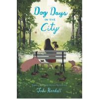 Dog Days in the City by Kendall, Jodi - Hardback