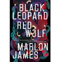 Black Leopard, Red Wolf by Marlon  James - Paperback