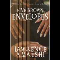Five Brown Envelopes by Lawrence Amaeshi (Pre-order until August 31st. 2021)