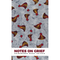 Notes on Grief by Adichie, Chimamanda Ngozi (Pre-order until August 31st. 2021)
