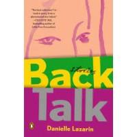 Back Talk by Lazarin, Danielle