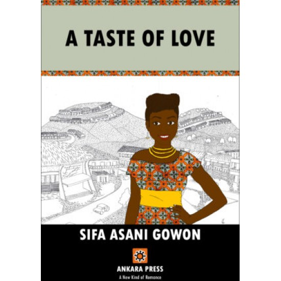 A Taste of Love by Sifa Asani Gowon-Paperback