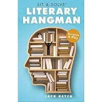 Literary Hangman Scratch & Play (Sit & Solve) by Ketch, Jack
