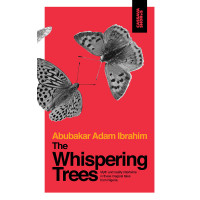 The Whispering Trees by Abubakar Adam Ibrahim- Paperback
