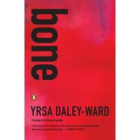 Bone by Daley-Ward, Yrsa