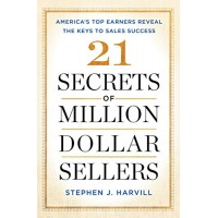 21 Secrets of Million-Dollar Sellers: America's Top Earners Reveal the Keys to Sales Success by Harvill, Stephen J.-Paperback