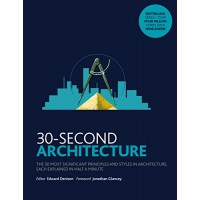 Architecture (30-Second) by Denison, Edward (Edt)-Paperback