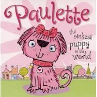 Paulette the Pinkest Puppy in the World by Bugbird, Tim- Hardback