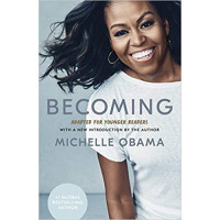 Becoming: Adapted for Younger Readers By Michelle Obama (Hardback)