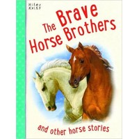 The Brave Horse Brothers and Other Horse Stories by Parker, Vic- Paperback