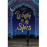 Written in the Stars by Aisha Saeed-Paperback