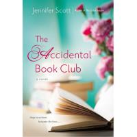 The Accidental Book Club by Scott, Jennifer