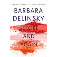 Before and Again by Delinsky, Barbara-Hardcover