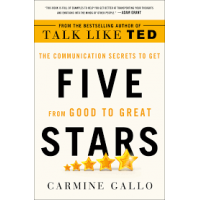 Five Stars: The Communication Secrets to Get From Good to Great by Gallo, Carmine-Hardback