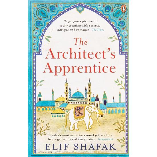 The Architect's Apprentice by Elif Shafak Paperback