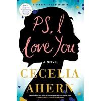PS, I Love You: A Novel by Cecelia Ahern- Paperback