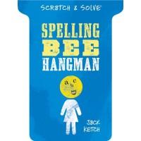 Scratch & Solve Spelling Bee Hangman (Scratch & Solve Series) by Jack Ketch - Paperback