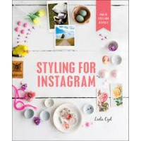Styling for Instagram: What to Style and How to Style It by Cyd, Leela