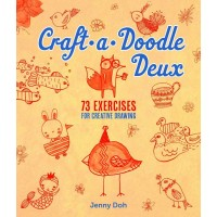 Craft-a-Doodle Deux: 73 Exercises for Creative Drawing y Doh, Jenny