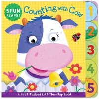 Counting with Cow (First Tabbed Lift-the-Flap Board Book) by Rainstorm Publishing