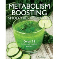 Metabolism Boosting Smoothies and Juices by Haupert, Tina- Hardcover and Spiral binding