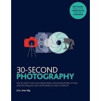 Photography (30-Second) by Dilg, Brian (Edt)