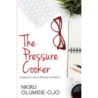 The Pressure Cooker by Nkiru Olumide-Ojo - Paperback