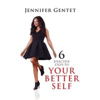 6 Effective Steps to Your Better Self by Jennifer Gentet