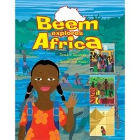 Beem Explores African by Simidele Dosekun; illustrated by Rosalie-Ann Modder