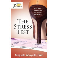 The Stress Test by Mojisola Aboyade-Cole