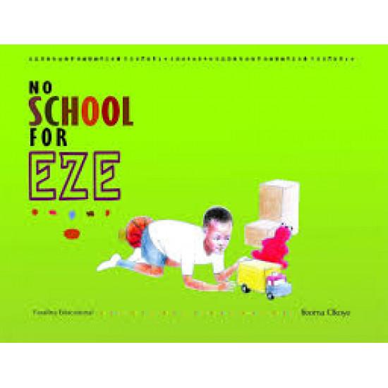 No School For Eze